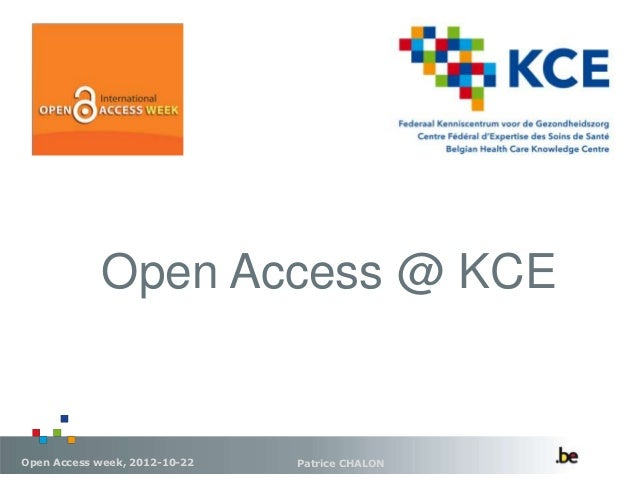 Open Access @ KCEOpen Access week, 2012-10-22   Patrice CHALON
