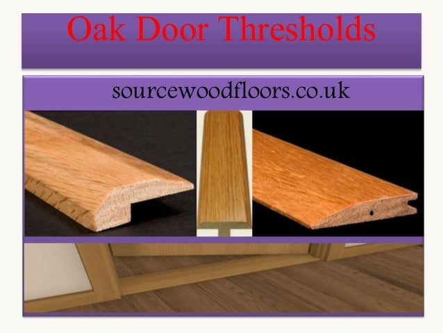 Perfect Oak Door Thresholds Buy Online Source Wood Floors
