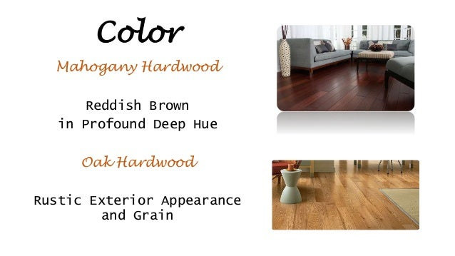 Oak Hardwood Vs Mahogany