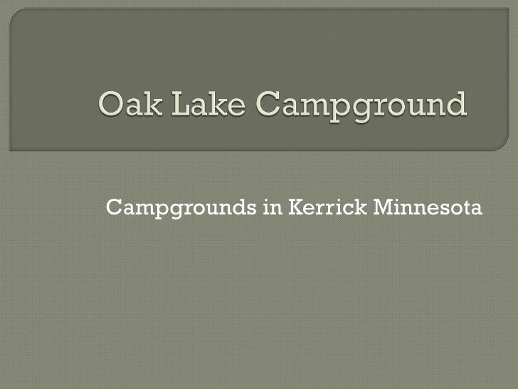 Campgrounds in Kerrick Minnesota