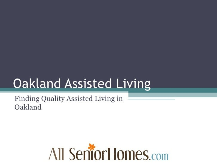 Oakland Assisted Living Finding Quality Assisted Living in Oakland