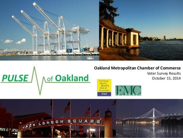 Oakland Metropolitan Chamber of Commerce  Voter Survey Results  October 15, 2014