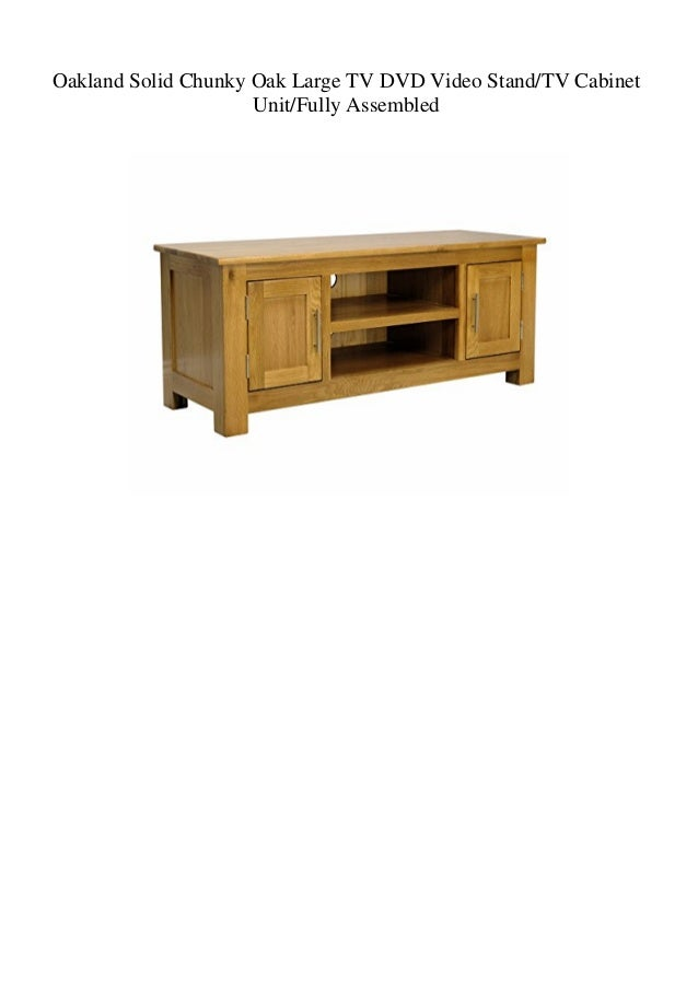 Oakland Solid Chunky Oak Large TV DVD Video Stand/TV Cabinet Unit/Fully Assembled