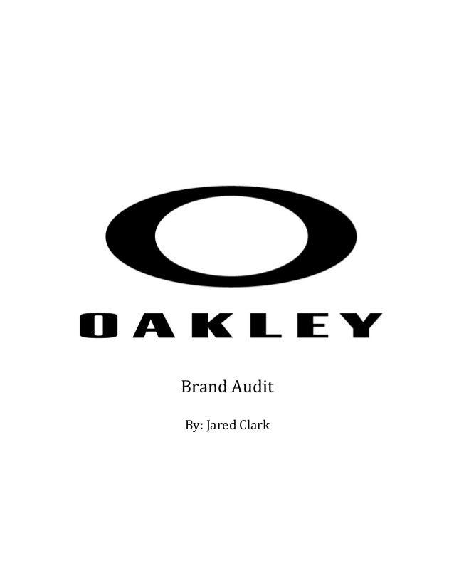 oakley brand  Oakley Brand Audit