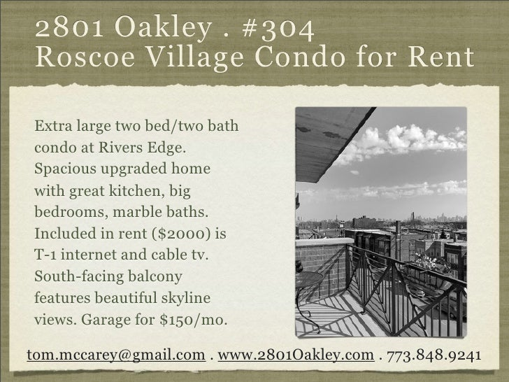 2801 Oakley . #304 Roscoe Village Condo for Rent  Extra large two bed/two bath condo at Rivers Edge. Spacious upgraded hom...