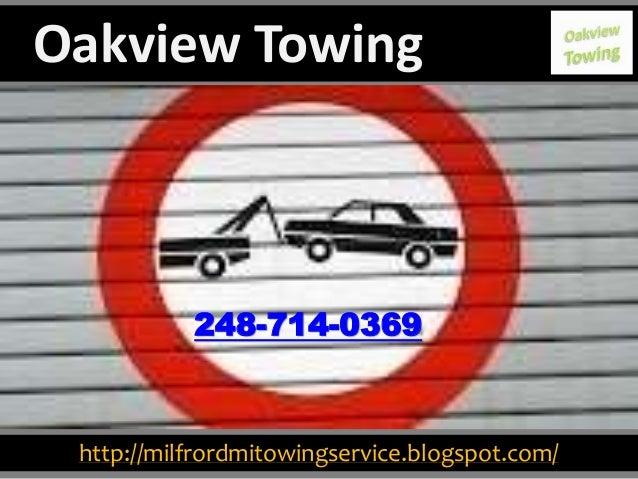 http://milfrordmitowingservice.blogspot.com/ 248-714-0369 Oakview Towing