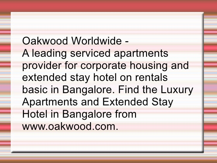 Oakwood Worldwide -  A leading serviced apartments  provider for corporate housing and  extended stay hotel on rentals  ba...