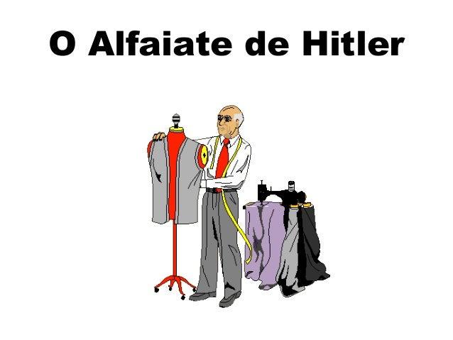 O Alfaiate de Hitler