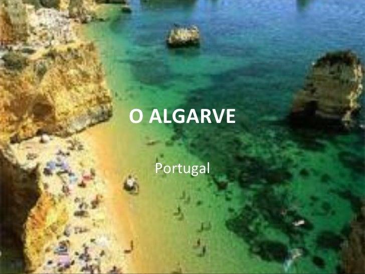 O ALGARVE  Portugal