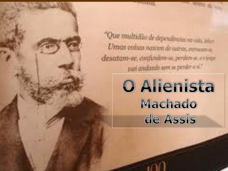 A ASSIS ALIENISTA DE MACHADO DE BAIXAR OBRA O