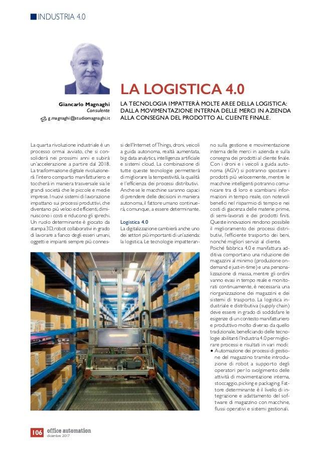 La quarta rivoluzione industriale è un processo ormai avviato, che si con- soliderà nei prossimi anni e subirà un'accelera...
