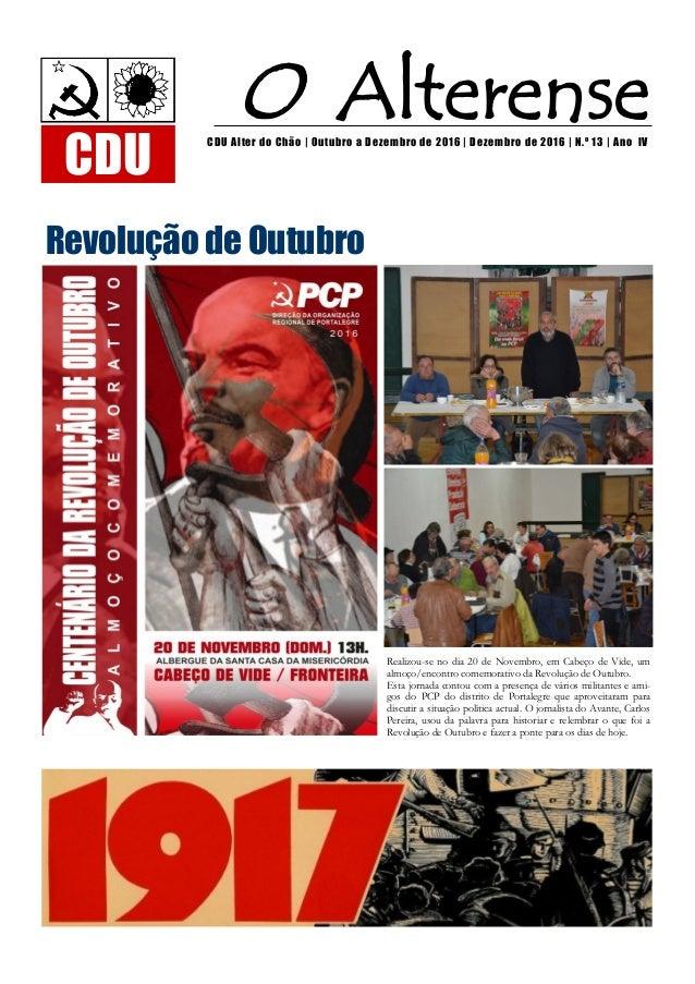 Realizou-se no dia 20 de Novembro, em Cabeço de Vide, um almoço/encontro comemorativo da Revolução de Outubro. Esta jornad...