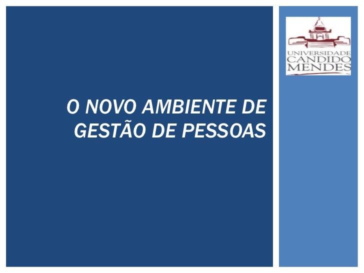 O NOVO AMBIENTE DE GESTÃO DE PESSOAS