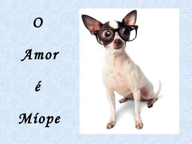 O Amor é Míope