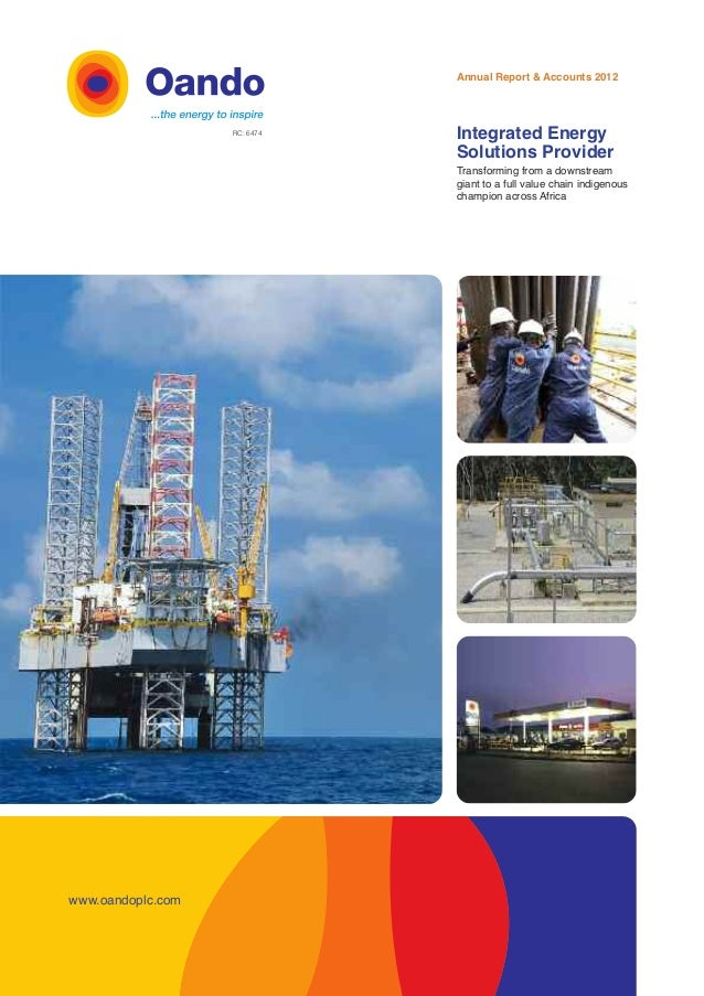 Annual Report & Accounts 2012 Integrated Energy Solutions Provider Transforming from a downstream giant to a full value ch...