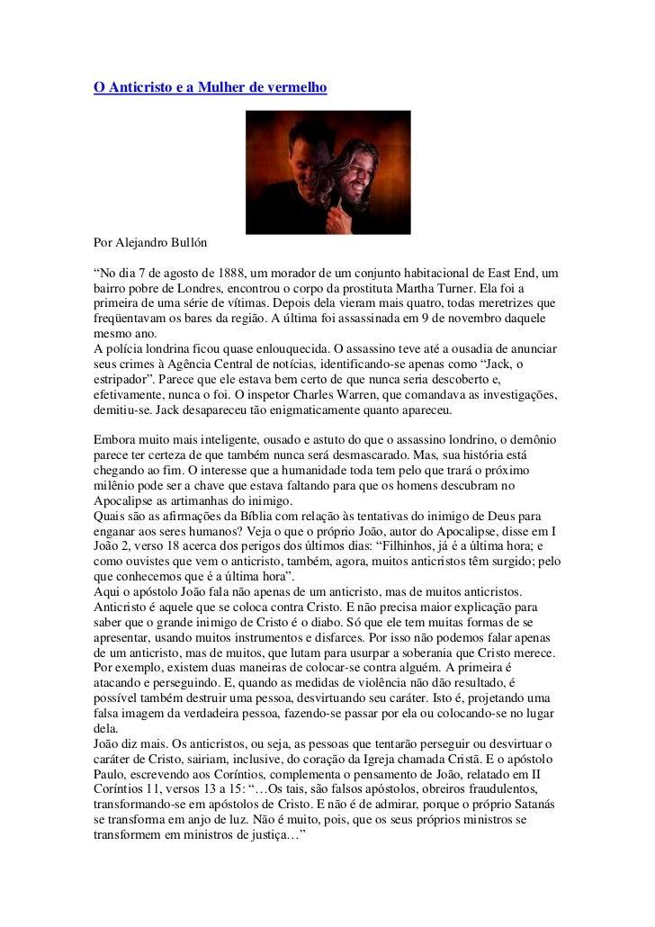 """O Anticristo e a Mulher de vermelhoPor Alejandro Bullón""""No dia 7 de agosto de 1888, um morador de um conjunto habitacional..."""