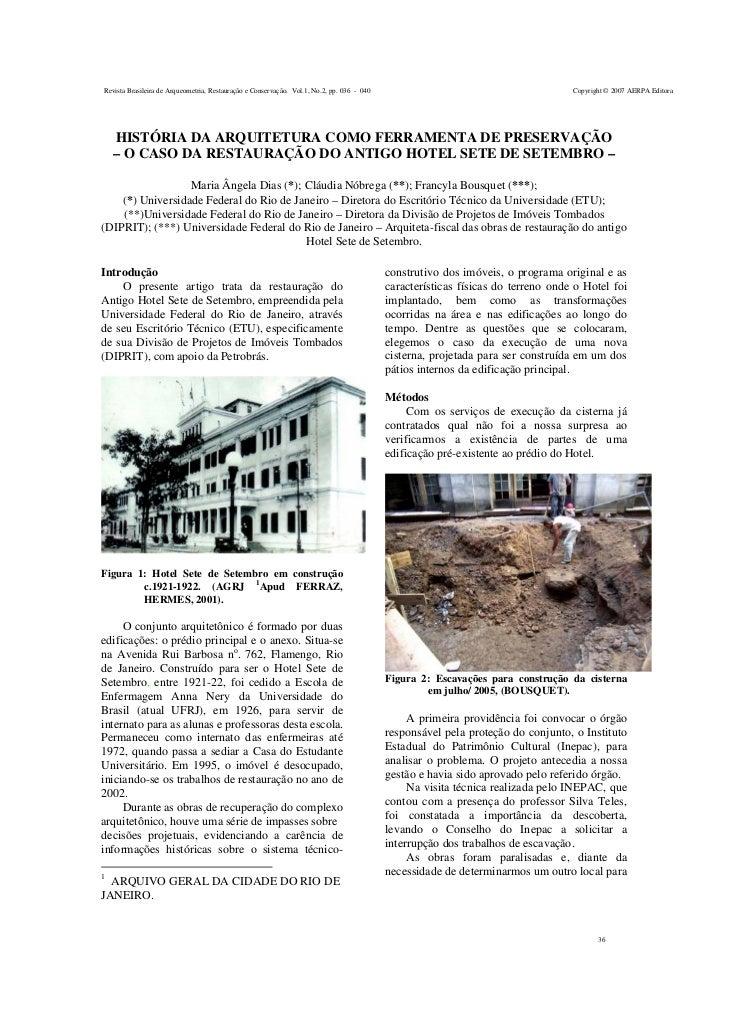 Revista Brasileira de Arqueometria, Restauração e Conservação. Vol.1, No.2, pp. 036 - 040                                 ...