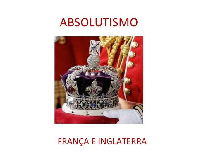 O antigo regime e o absolutismo