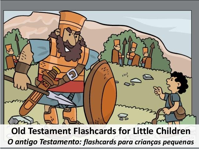 Old Testament Flashcards for Little Children O antigo Testamento: flashcards para crianças pequenas