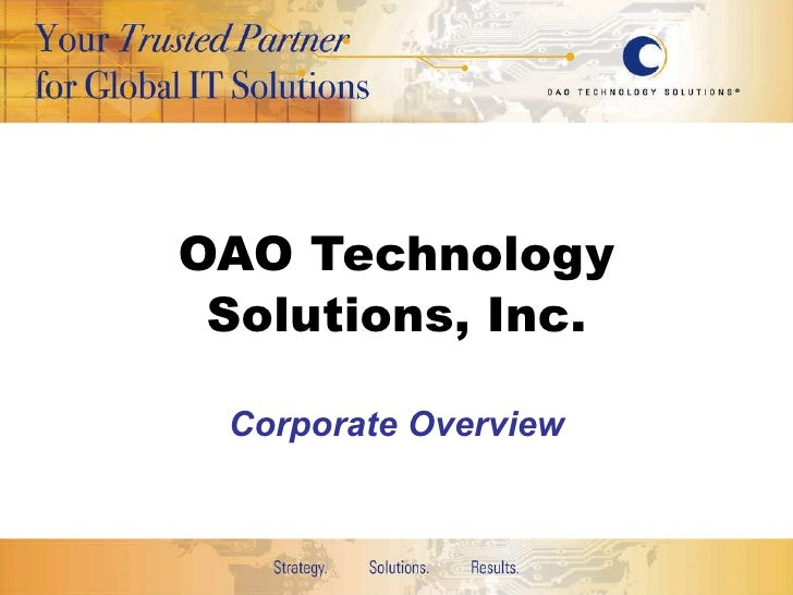 OAO Technology Solutions, Inc. Corporate Overview