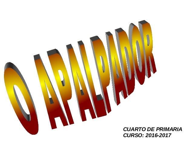 CUARTO DE PRIMARIA CURSO: 2016-2017
