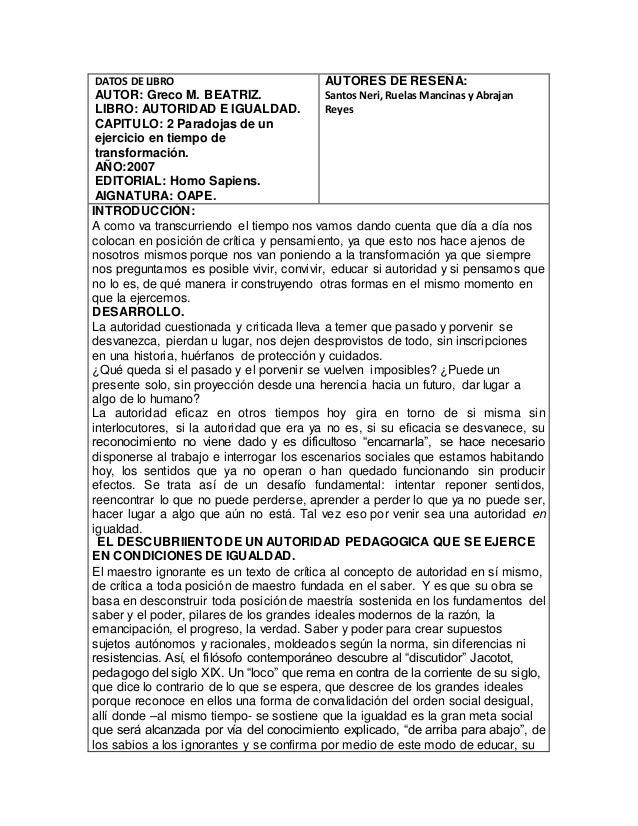 DATOS DE LIBRO AUTOR: Greco M. BEATRIZ. LIBRO: AUTORIDAD E IGUALDAD. CAPITULO: 2 Paradojas de un ejercicio en tiempo de tr...