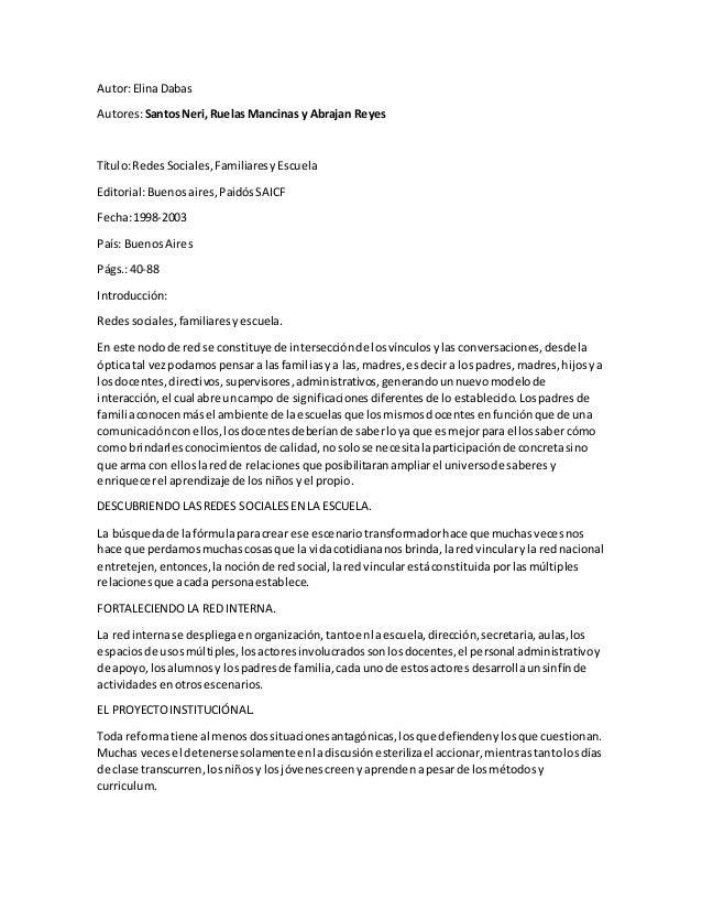 Autor:ElinaDabas Autores:SantosNeri,Ruelas Mancinas y Abrajan Reyes Título:RedesSociales,FamiliaresyEscuela Editorial:Buen...