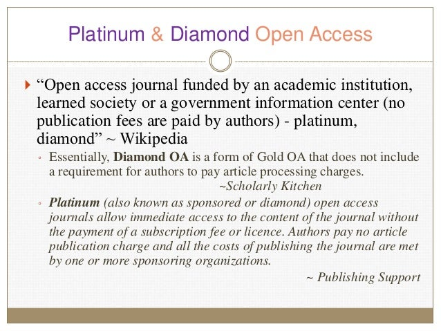 """Platinum & Diamond Open Access  """"Open access journal funded by an academic institution, learned society or a government i..."""
