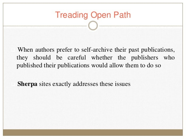 Treading Open Path  When authors prefer to self-archive their past publications, they should be careful whether the publi...