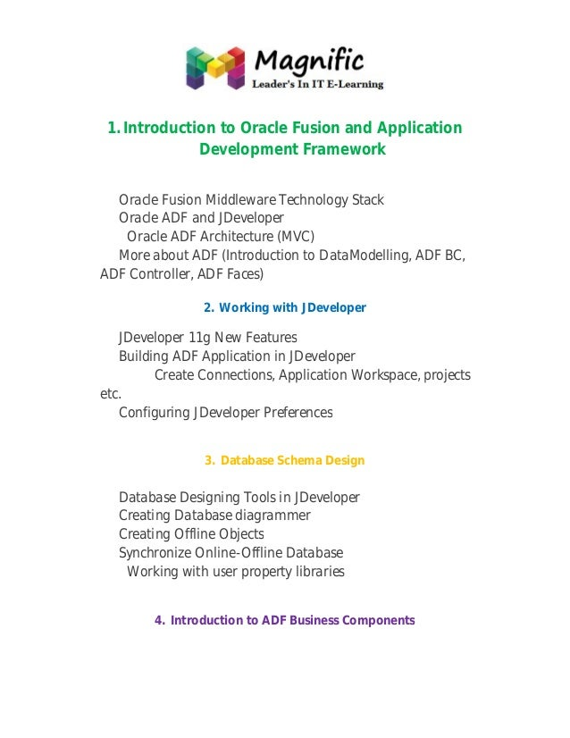 1. Introduction to Oracle Fusion and Application pplication Development Framework evelopment Oracle Fusion Middleware Tech...