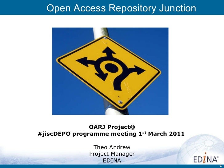 OARJ Project@ #jiscDEPO programme meeting 1 st  March 2011   Theo Andrew Project Manager EDINA
