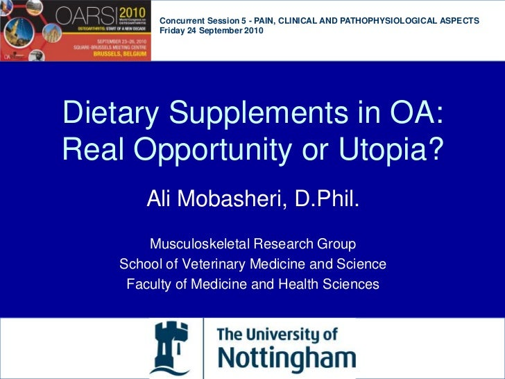 Concurrent Session 5 - PAIN, CLINICAL AND PATHOPHYSIOLOGICAL ASPECTS <br />Friday 24 September 2010<br />Dietary Supplemen...
