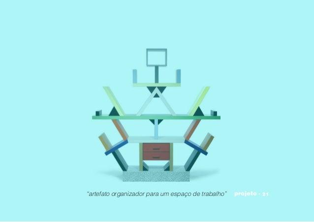 """""""artefato organizador para um espaço de trabalho"""" projeto"""