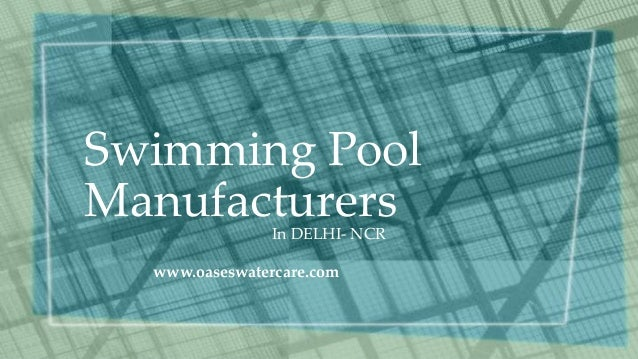 Swimming pool manufacturers in delhi india for Swimming pool manufacturers