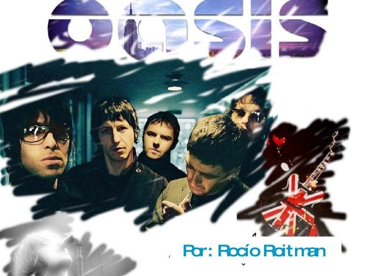 Oasis biografía