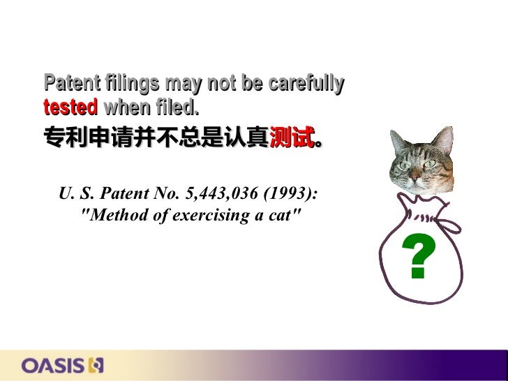 """Patent filings may not be carefullytested when filed.专利申请并不总是认真测试。 U. S. Patent No. 5,443,036 (1993):    """"Method of exerci..."""