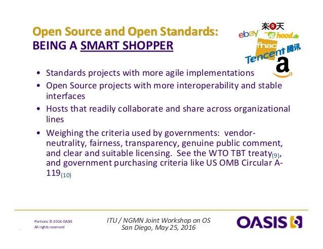 ITU/NGMNJointWorkshoponOS SanDiego,May25,2016 Portions© 2016OASIS Allrightsreserved OpenSourceandOpenSt...