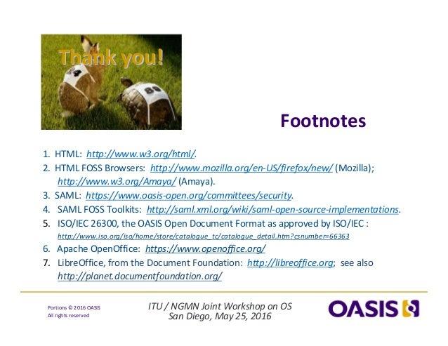 ITU/NGMNJointWorkshoponOS SanDiego,May25,2016 Portions© 2016OASIS Allrightsreserved 1.HTML:http://www.w...