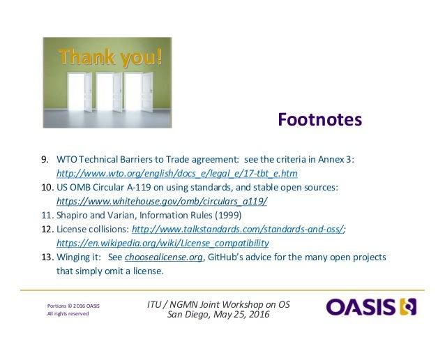 ITU/NGMNJointWorkshoponOS SanDiego,May25,2016 Portions© 2016OASIS Allrightsreserved 9. WTOTechnicalBarrie...