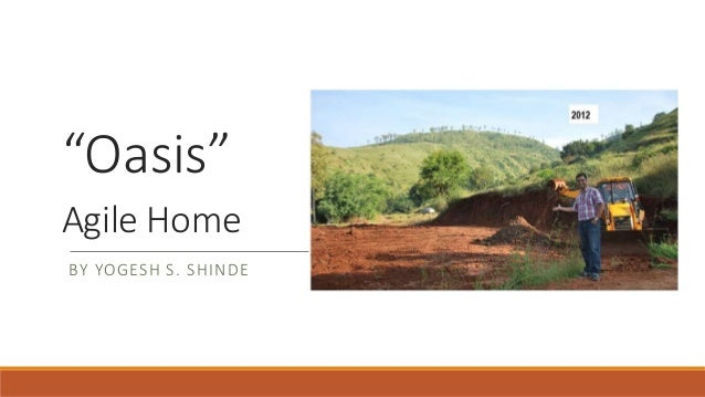 """Oasis"" Agile Home BY YOGESH S. SHINDE"