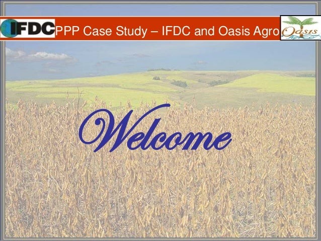 PPP Case Study – IFDC and Oasis Agro Welcome
