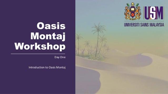 Oasis Montaj Workshop Day One Introduction to Oasis Montaj