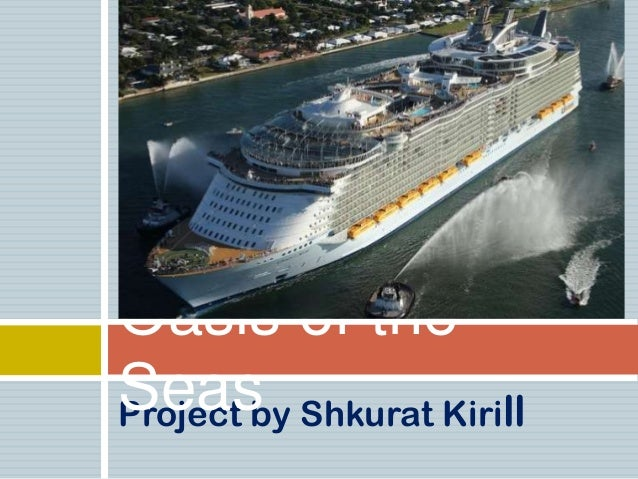 Oasis of theSeas Shkurat KirillProject by
