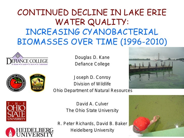 CONTINUED DECLINE IN LAKE ERIE        WATER QUALITY:  INCREASING CYANOBACTERIALBIOMASSES OVER TIME (1996-2010)            ...