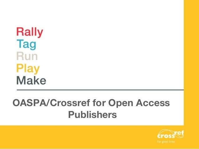 OASPA/Crossref for Open Access Publishers