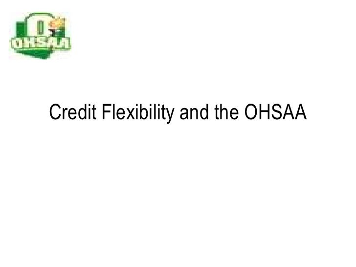 Credit Flexibility and the OHSAA<br />