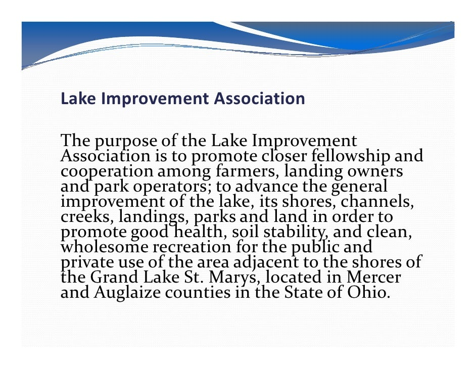 Lake Improvement AssociationThe purpose of the Lake ImprovementAssociation is to promote closer fellowship andcooperation ...