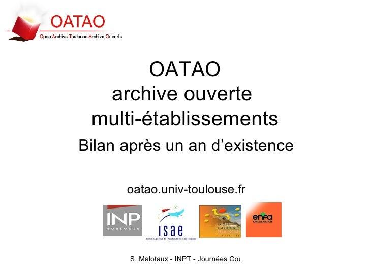 OATAO archive ouverte  multi-établissements Bilan après un an d'existence oatao.univ-toulouse.fr