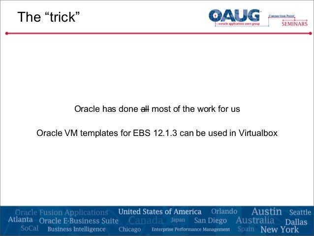 Ebs in an hour build a vision instance fast in oracle for Download oracle vm templates