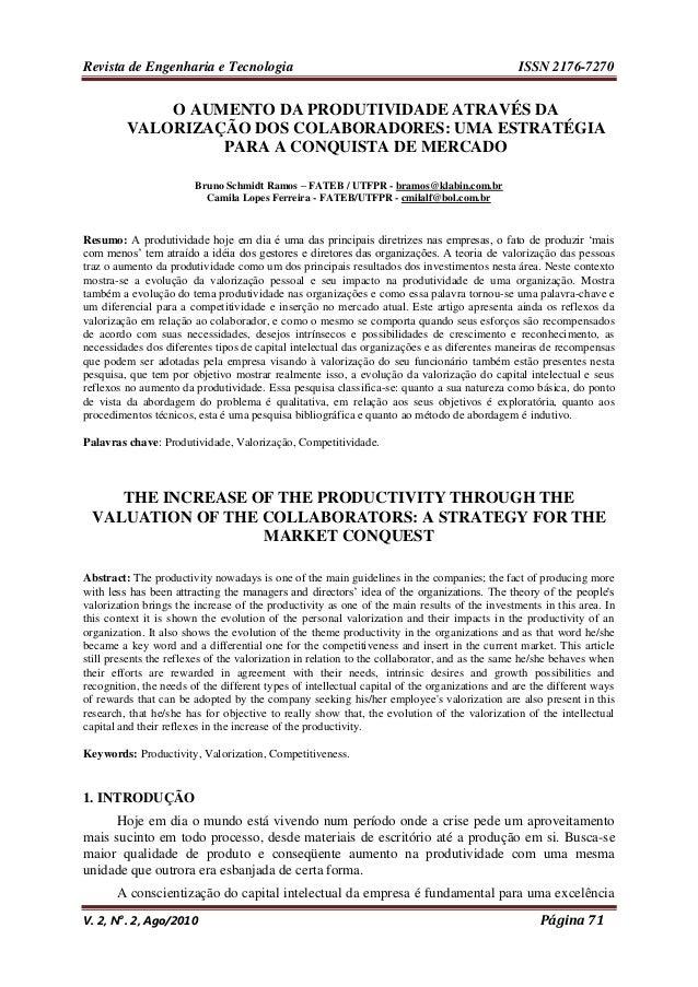 Revista de Engenharia e Tecnologia ISSN 2176-7270 V. 2, N o . 2, Ago/2010 Página 71 O AUMENTO DA PRODUTIVIDADE ATRAVÉS DA ...